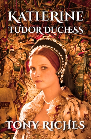 Katherine - Tudor Duchess
